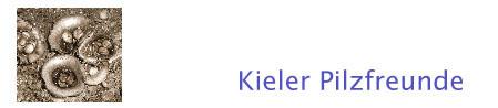Die Kieler Pilzfreunde