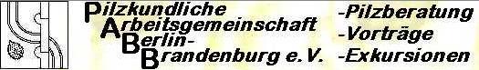 Pilzkundliche Arbeitsgemeinschaft Berlin-Brandenburg
